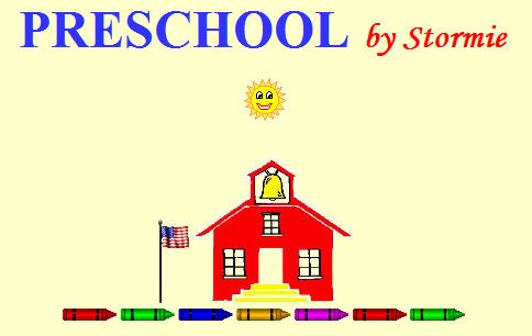 Preschool by Stormie