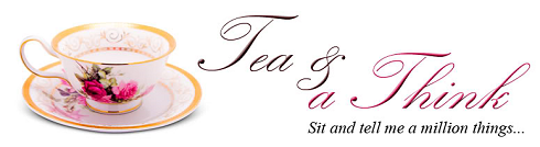 Tea & A Think